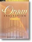 ORGAN EXALTATION