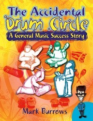The Accidental Drum Circle