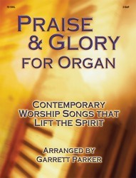 PRAISE & GLORY FOR ORGAN