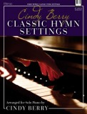 Cindy Berry Classic Hymn Settings