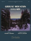 Grouse Mountain Lullaby