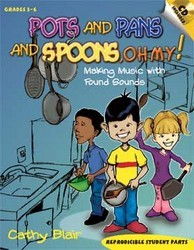 POTS AND PANS AND SPOONS OH MY