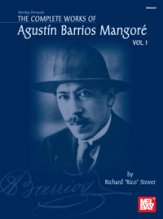 Complete Works of Augustin Barrios Mang