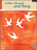 Gather ' Round And Sing (Bk/Cd)