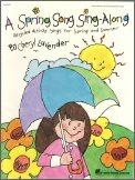 A Spring Song Sing-Along