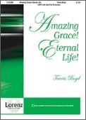 Amazing Grace Eternal Life