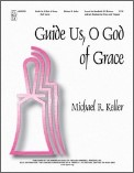 Guide Us O God of Grace