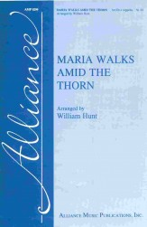 Maria Walks Amid The Thorn