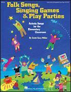 Folk Songs Singing Games & Play Parties