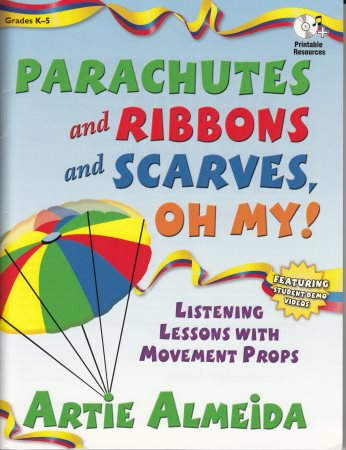 Parachutes and Ribbons and Scarves Oh My