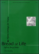 Bread of Life Hymn Settings For Piano