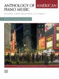 Anthology of American Piano Music