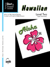 Short & Sweet: Hawaiian Lev 2