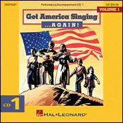 Get America Singing Again Vol 1 CD 1