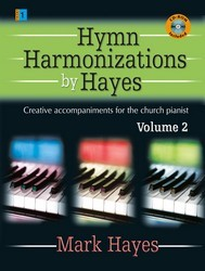 HYMN HARMONIZATIONS BY HAYES VOL 2