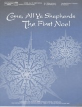 Come All Ye Shepherds/The First Noel