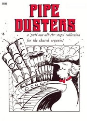 PIPE DUSTERS VOL 1