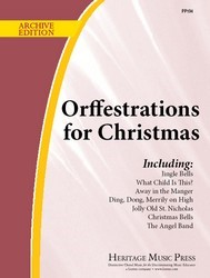 ORFFESTRATIONS FOR CHRISTMAS VOL 1