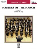 Masters of The March