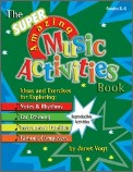 The Super Amazing Music Activities Book