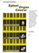 Spinet Organ Course Bk 1