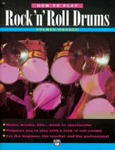 How To Play Rock ' N'roll Drums