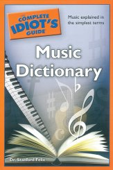 Complete Idiot's Guide Music Dictionary