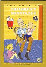 BOOK OF CHILDREN'S SONGTALES, THE