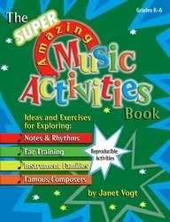 SUPER AMAZING MUSIC ACTIVITIES BOOK, THE