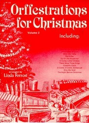 ORFFESTRATIONS FOR CHRISTMAS VOL 2