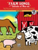 Farm Songs and The Sounds of Moo-Sic (Bk