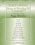 Easy To Ring Praise & Worship 3