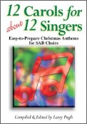 12 Carols For About 12 Singers
