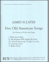FIVE OLD AMERICAN SONGS (W/ORGAN ACCOMP)