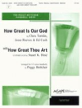 How Great Is Our God/How Great Thou Art