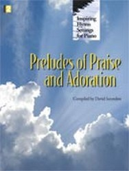 Preludes of Praise and Adoration