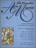 The Complete Ave Maria