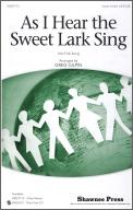 As I Hear The Sweet Lark Sing