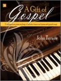 A Gift Of Gospel