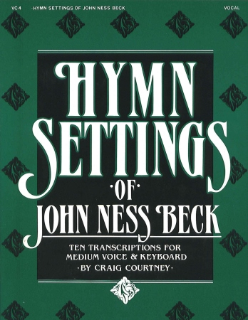 HYMN SETTINGS OF JOHN NESS BECK
