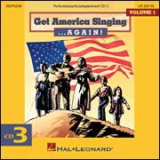 Get America Singing Again Vol 1 CD 3