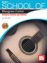 School of Bluegrass Guitar Bluegrass Bal