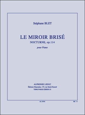 le miroir brise sheet music by stephane blet sku al29861
