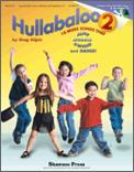 Hullabaloo 2: 10 More Songs (Bk/Cd)