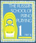 Russian School of Piano Playing Bk 1 Pt2