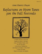 Reflections On Hymn Tunes For Fall Festi