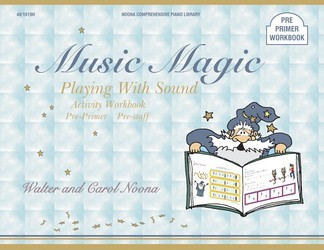 Music Magic Pre Primer Playing With Soun