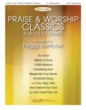 Praise & Worship Classics: For 3-5 Octav