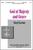 God of Majesty and Grace