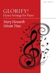 GLORIFY HYMN SETTINGS FOR PIANO